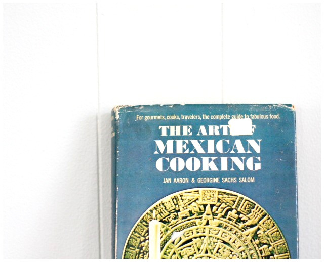 The Art of Mexican Cooking Book.