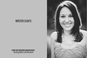 Writer Chats, Part II: Cures for Creative Roadblocks