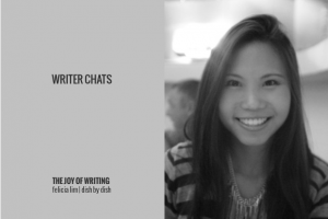 Writer Chats, Part IV: The Joy of Writing