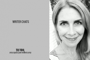 Writer Chats, Part XI: To Toil