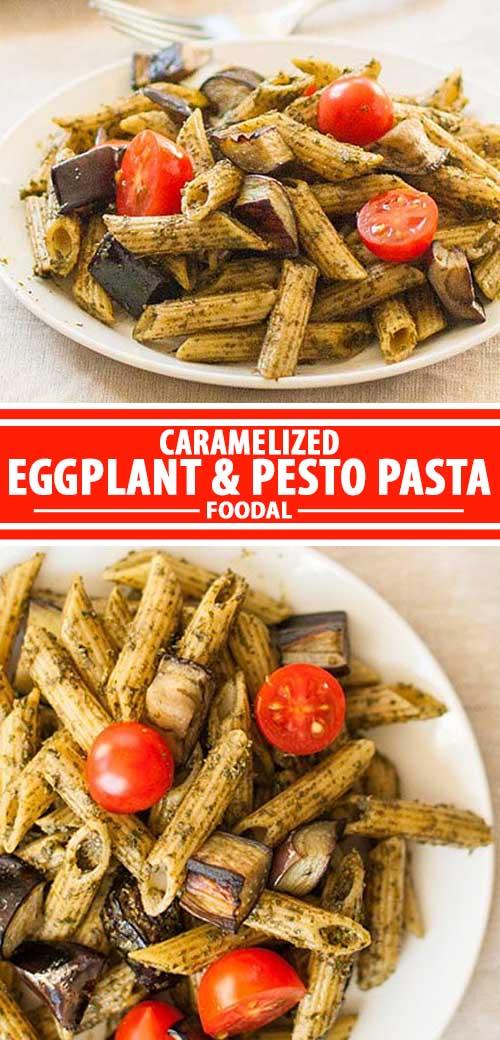 Caramelized Eggplant and Pesto Pasta: Vegan-Friendly Comfort Food