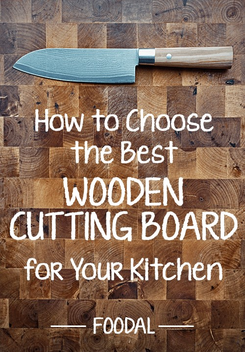 With so many choices out on the market, it's hard to know which wooden cutting board is best for your needs and pocket book. Read Foodal's guide to find out what you need to know to pick the best product at the right price.