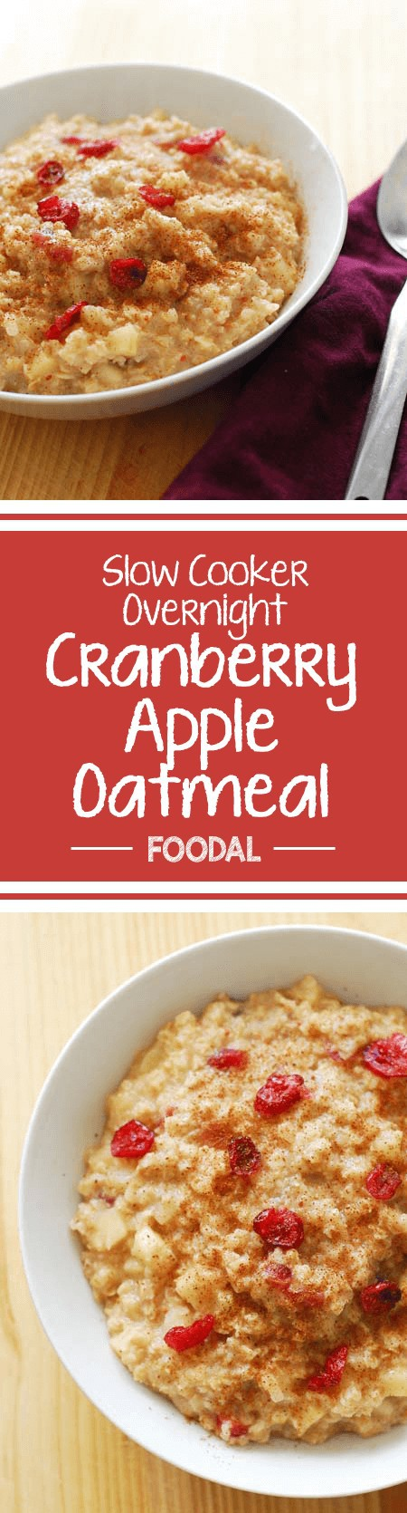 Turn a boring breakfast into something special with this sweet cranberry apple oatmeal while saving time in the morning by preparing it the night before. Slow cooked oatmeal with fruit added turns a plain oatmeal breakfast into something fantastic! Say goodbye to instant oatmeal forever! https://foodal.com/recipes/breakfast/slow-cooker-overnight-cranberry-apple-oatmeal/