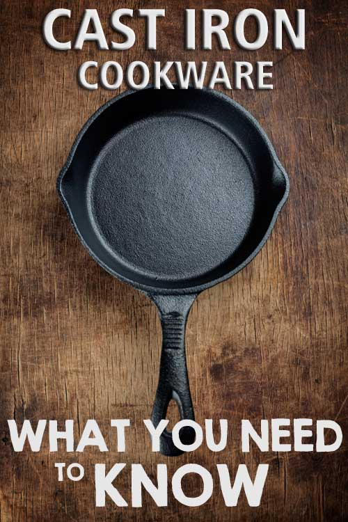 Cast Iron Cookware: What You Need to Know | Foodal
