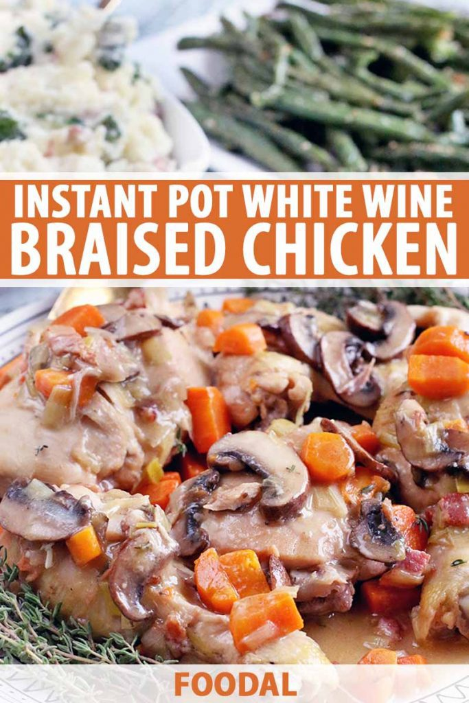 Vertical image of a serving platter of braised white wine chicken with vegetables, with kale mashed potatoes and green beans in the background, printed with white and orange text.