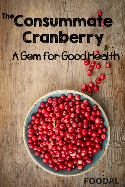 The Consummate Cranberry: A Gem for Good Health | Foodal.com