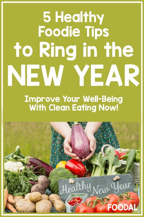 5 Healthy Tips to Ring in the New Year