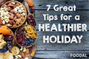 7 Great Tips for a Healthier Holiday