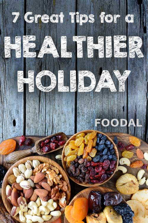 7 Great Tips for a Healthier Holiday | Foodal.com