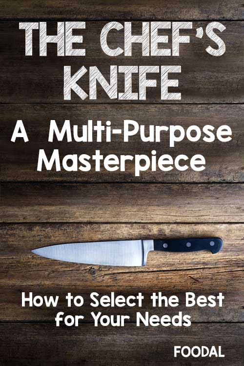 How to select the best chef's knife for your kitchen | Foodal.com