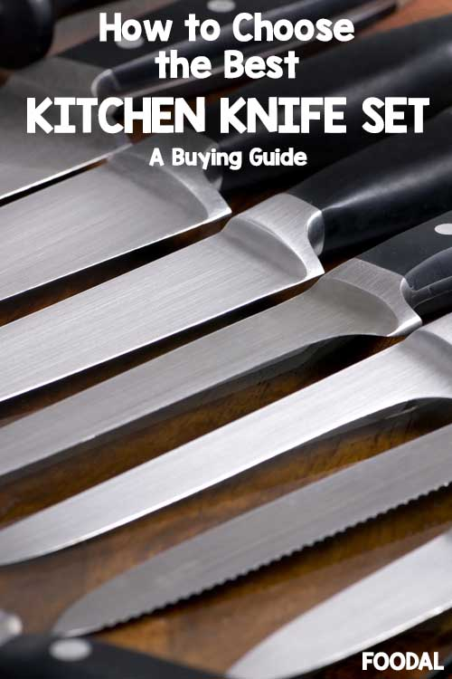 How To Choose The Best Kitchen Knife Sets Foodal