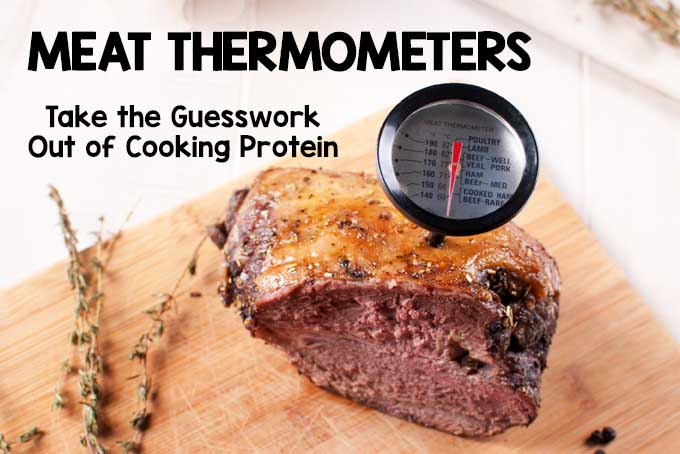 Meat Thermometers - Take the Guesswork Out of Cooking Protein | Foodal.com