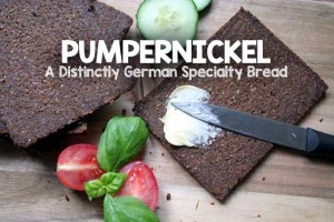 Pumpernickel: A Distinctly German Specialty Bread