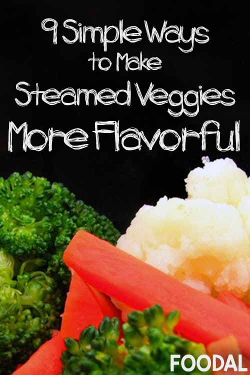 9 Simple Way to Make Veggies More Flavorful | Foodal.com
