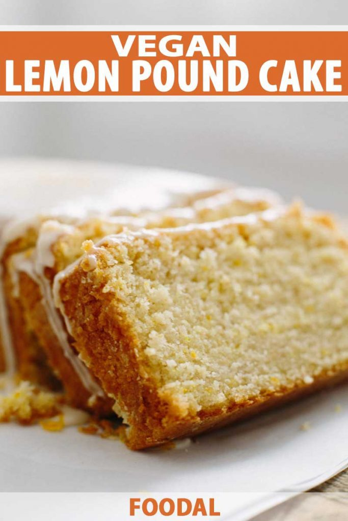 Close up oblique view of slices of vegan lemon pound cake on a white plate.