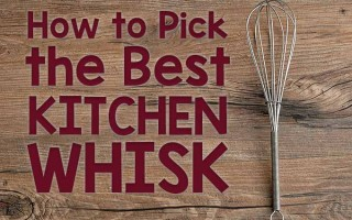 How to Pick the Best Kitchen Whisk