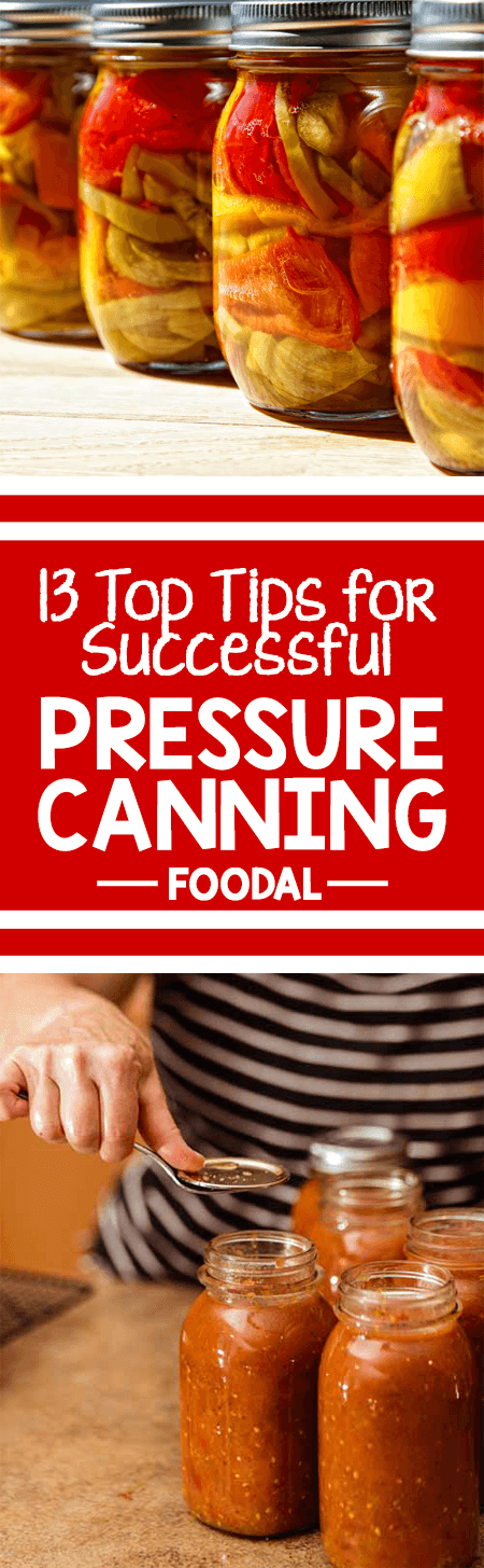 We've scoured an array of sources for the most common problems encountered when using a pressure canner, and the solutions that make preserving easy and efficient. From how to build pressure to adjusting for altitude, we've got you covered. Read along for 13 top tips for successful pressure canning! https://foodal.com/knowledge/things-that-preserve/tips-home-canning/