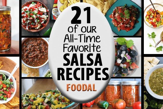 21 of Our Favorite Salsa Recipes   Foodal.com