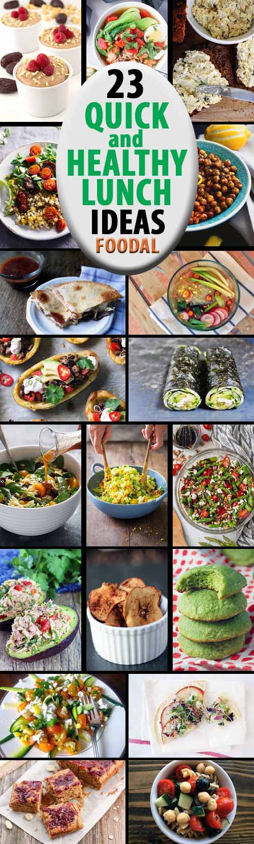 23 quick and healthy lunch ideas | foodal