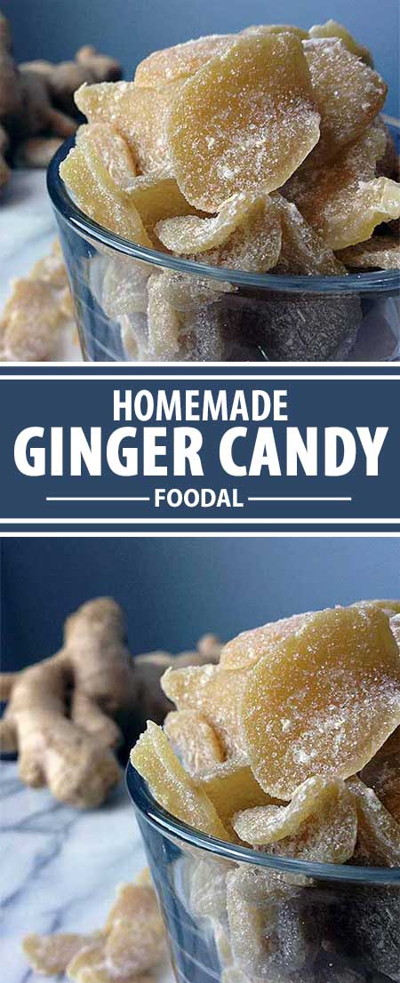 Homemade Ginger Candy: A Sweet Treat that will Ease What Ails You