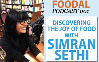 Foodal Podcast 001: Simran Sethi on Discovering the Joy of Food