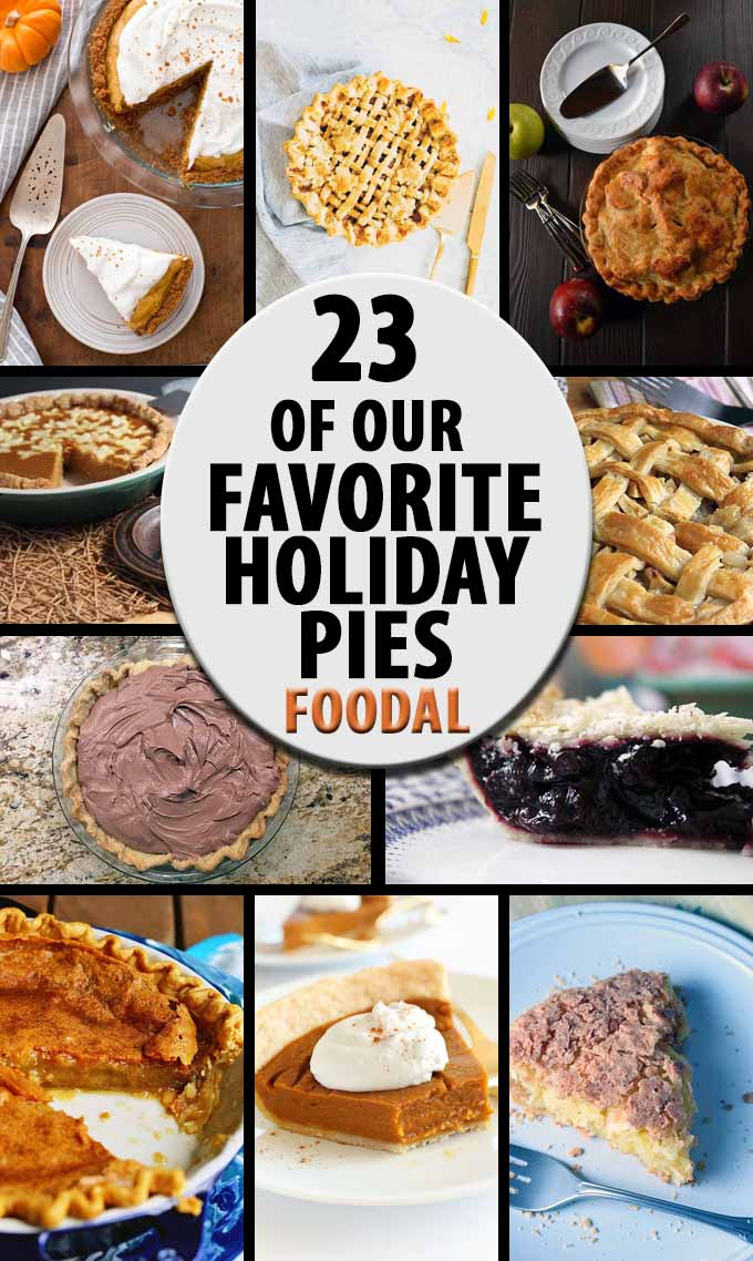 From apple and pumpkin to custard and banana cream, we share our favorite pies from around the web. Read more and get the recipes now on Foodal: https://foodal.com/recipes/desserts/holiday-pies-roundup/