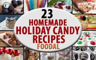 23 Homemade Holiday Candy Recipes That You Have to Try!