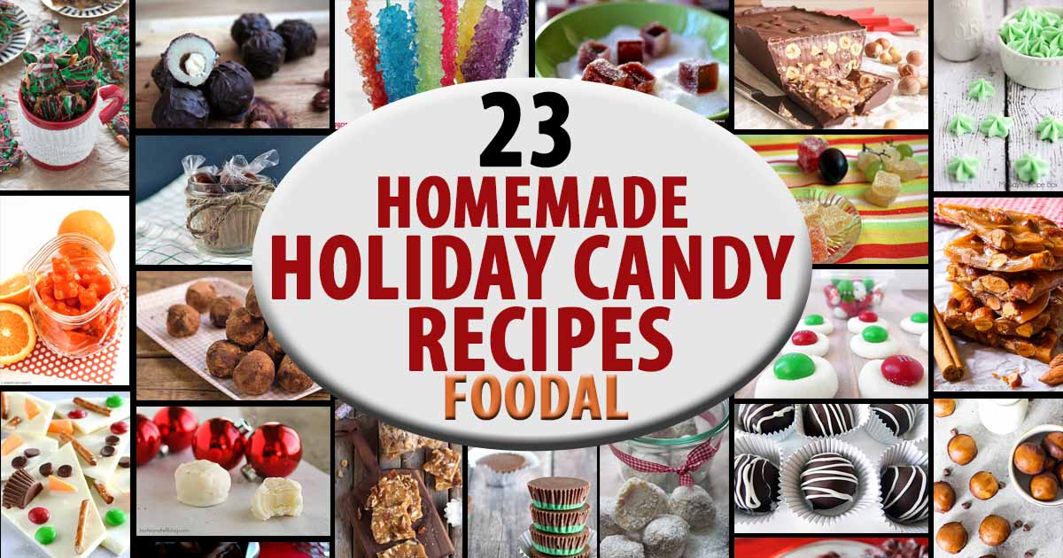23 Homemade Holiday Candy Recipes That You Have To Try Foodal