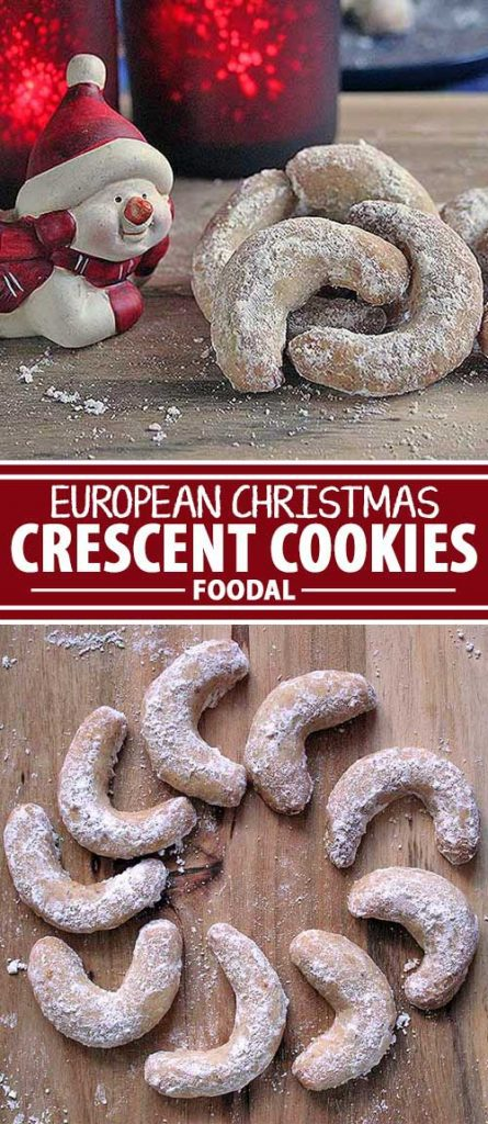 Enjoy a classic cookie variety from Europe. These wonderful delights will seduce you with a warm vanilla note, subtle nutty flavor, and a nice crescent shape. Time to preheat the oven and get the recipe now on Foodal!