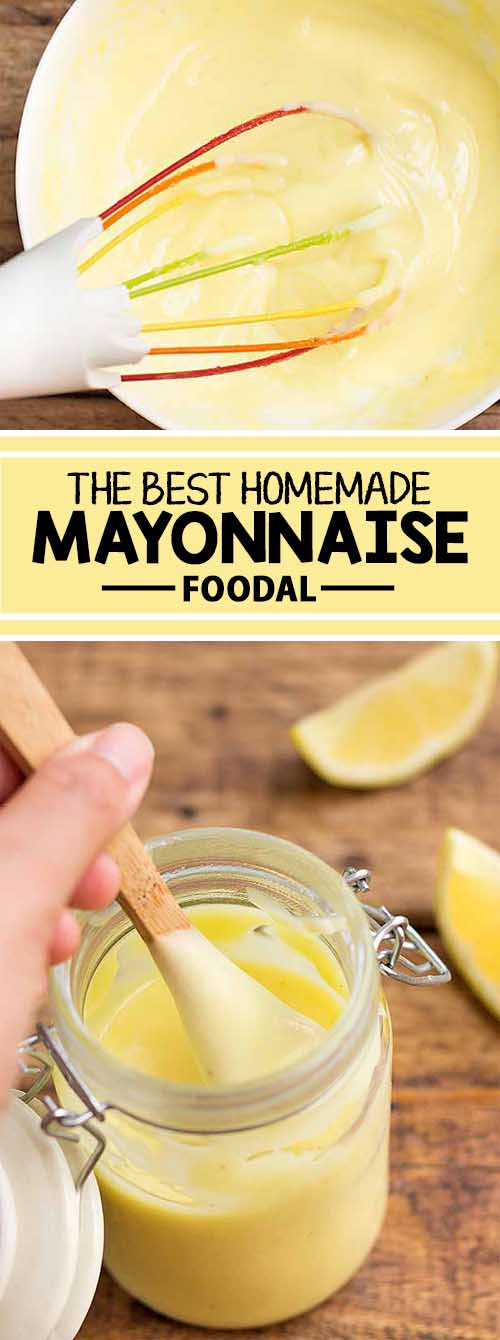 Tangy and rich the best homemade mayonnaise foodal - Make best mayonnaise ...