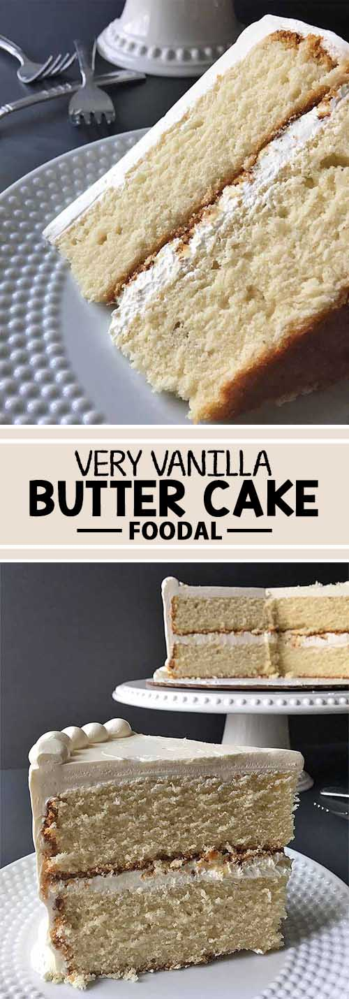 Celebrate with a Slice of Very Vanilla Butter Cake