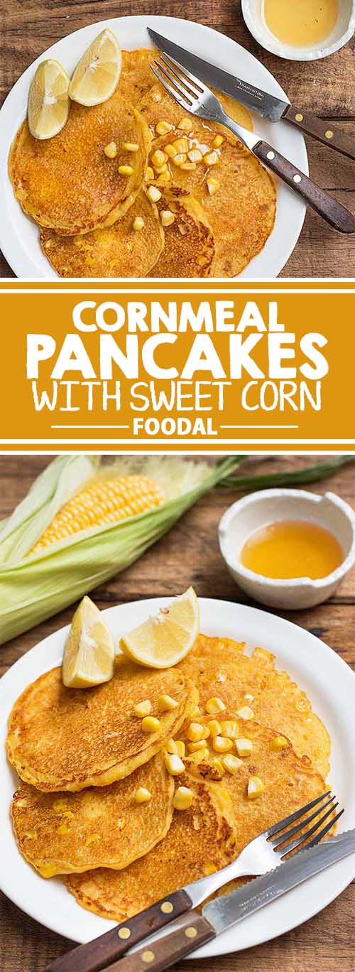 A Summertime Brunch Must-Make: Cornmeal Pancakes with Sweet Corn