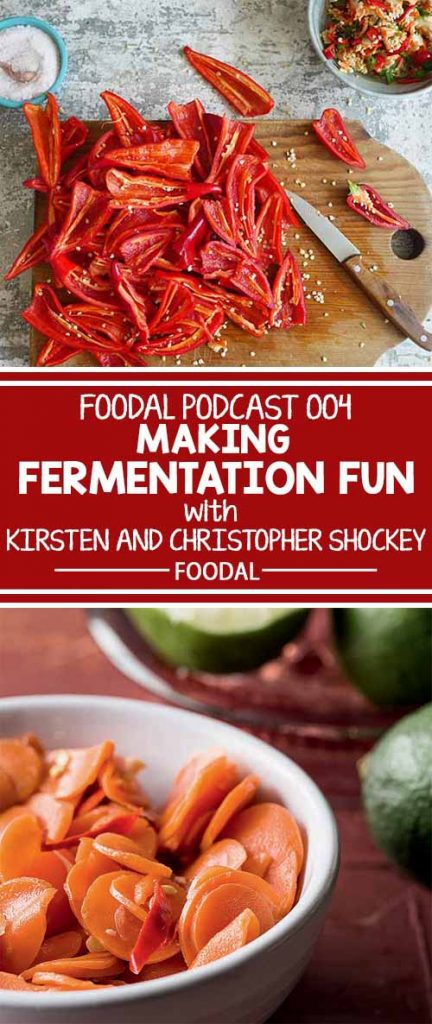 Do you want to try your hand in making your own fermentation projects at home? Learn what you need to know from Kirsten and Christopher Shockey, authors of the new cookbook Fiery Ferments. Tune in now to Episode 4 of the Foodal Podcast.