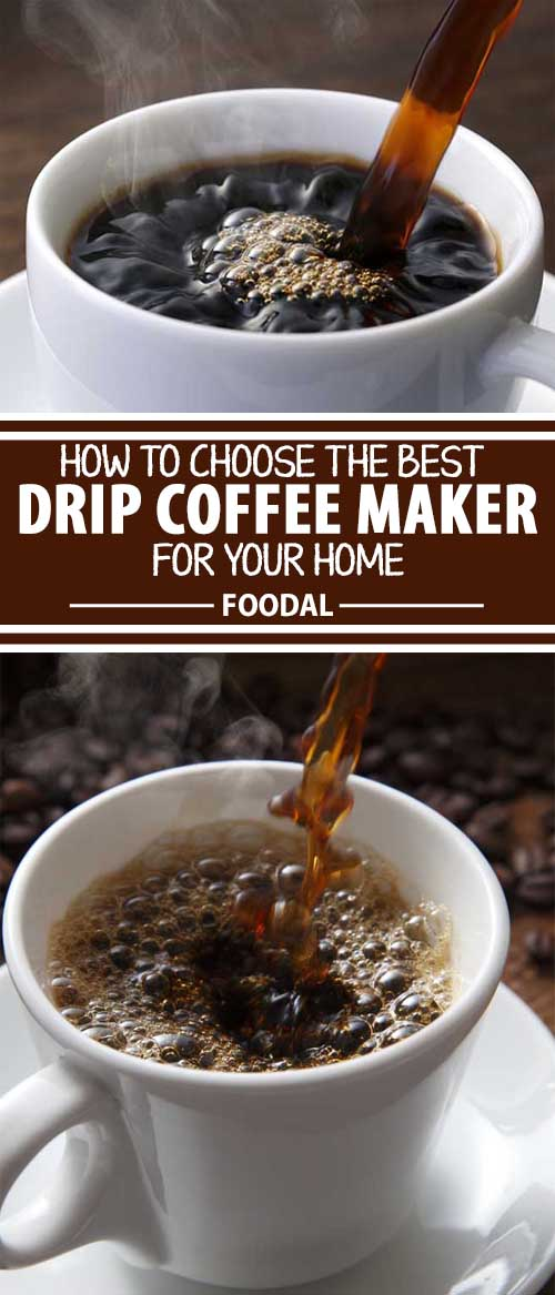 The Best Drip Coffee Makers: Improve the Taste in Your Cup Now