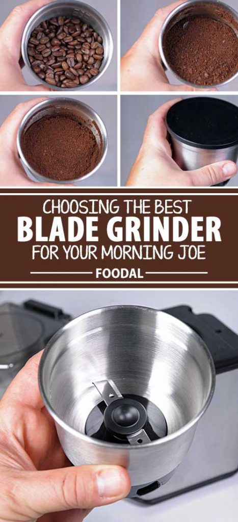 Looking for a grinder for your first foray into home coffee bean grinding? Or a second grinder as a travel companion or to brew your spouse's flavored beans? Then a blade model may fit the bill. Learn what you need to know about these little chopping and grinding gadgets now.