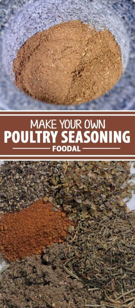 Are you in the middle of a recipe and find out that you need poultry seasoning? But you don't have any on hand? Don't fret or make an extra trip to the store. Make your own right at home in your own kitchen with this super simple combination. Get it now on Foodal!