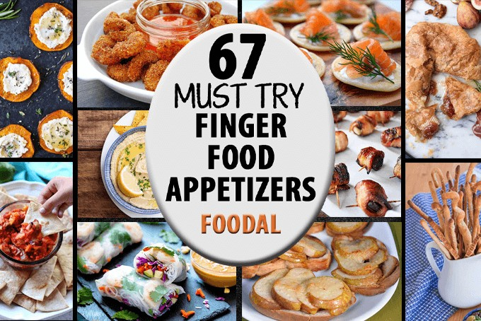 67 Finger Food Appetizers | Foodal.com