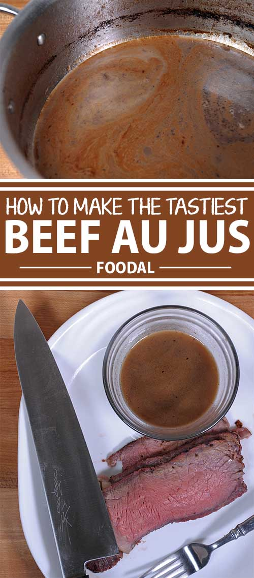 How to Make the Beefiest Au Jus Sauce You've Ever Tasted