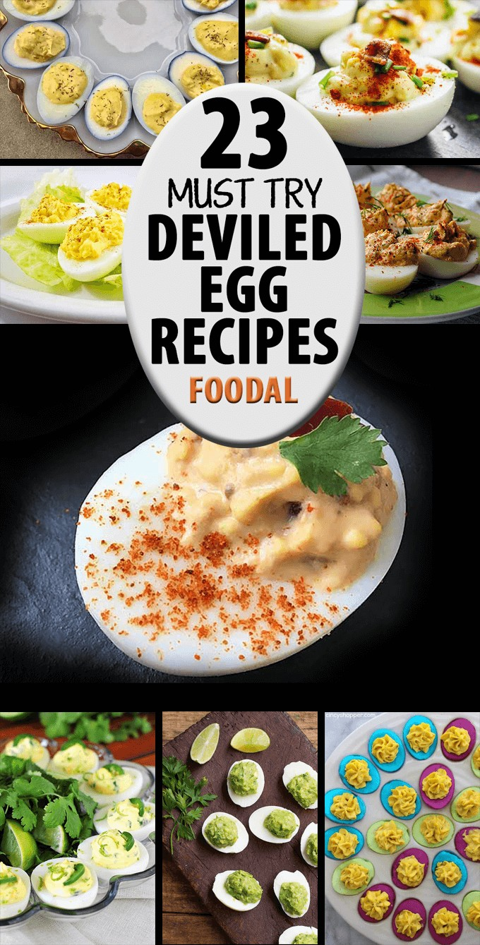 "Vertical collage of various types of deviled eggs, with text in the middle that reads ""23 Must Try Deviled Egg Recipes Foodal."""