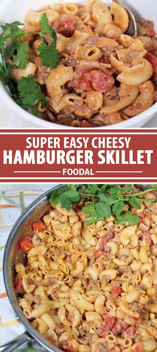 Easy Cheesy Hamburger Skillet: Ready in 30 Minutes