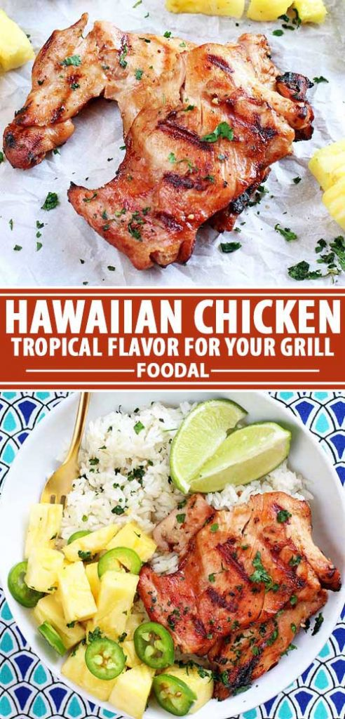A collage of photos showing different views of a Hawaiian Grilled Chicken recipe.
