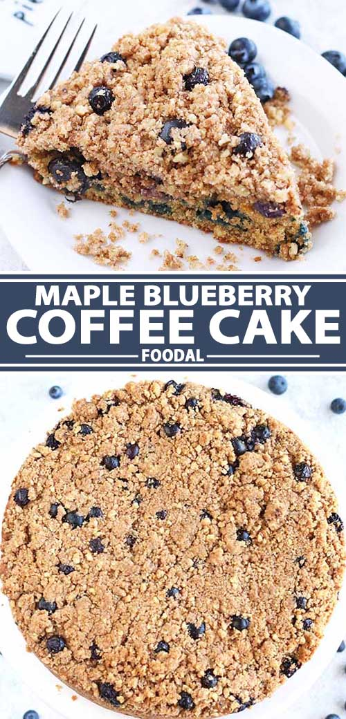 A collage of photos showing different views of a maple blueberry coffee cake recipe.