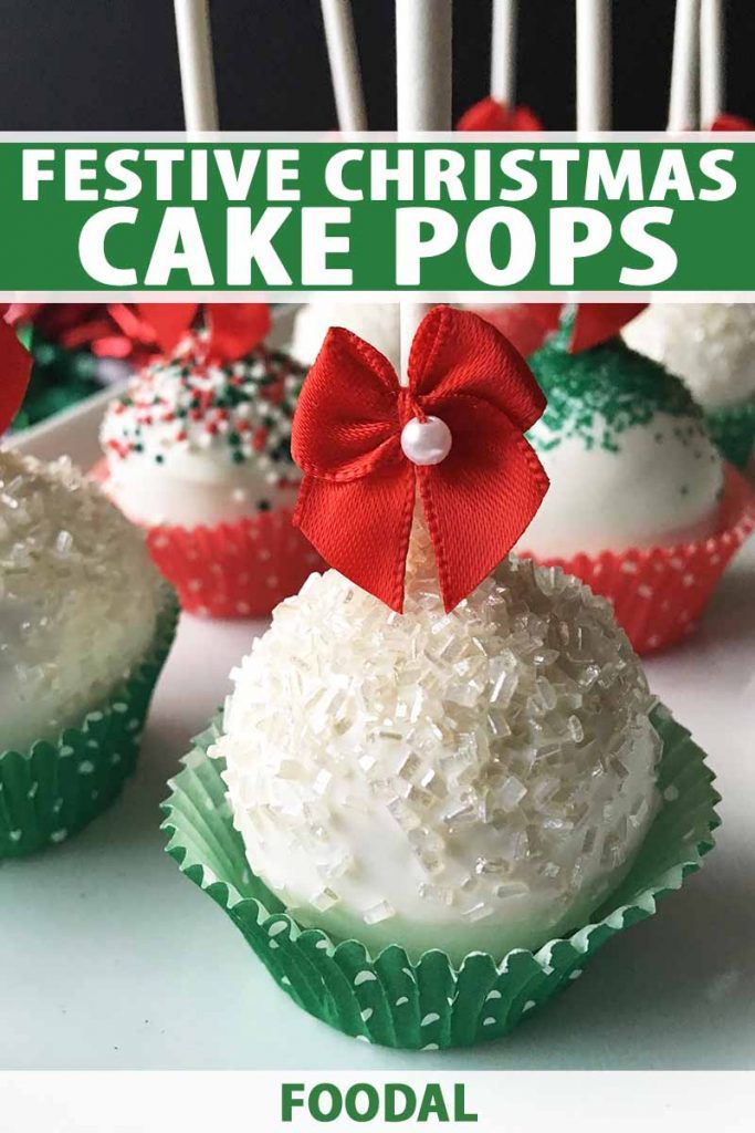 Vertical image of Christmas cake balls in liners with white text on a green background.
