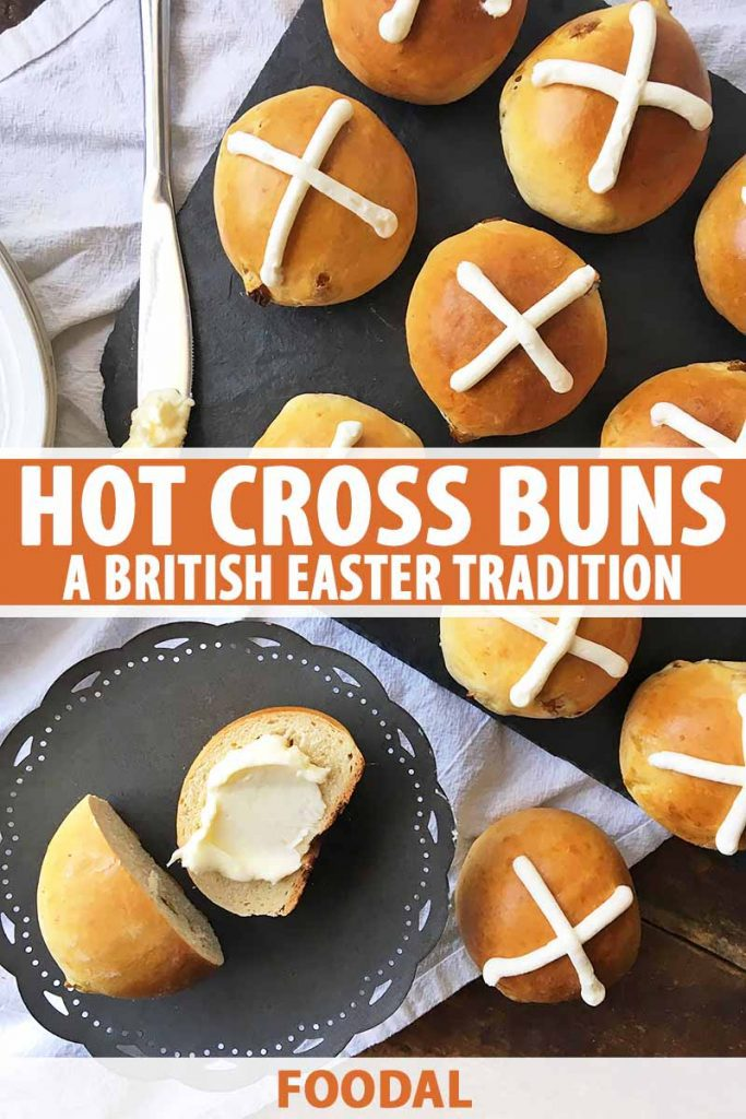 Vertical top-down image of hot cross buns, one cut in half, with text in the middle and bottom of the image.