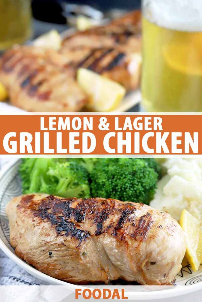 Vertical image of a plate and a serving platter of grilled chicken with lemon wedges, with steamed broccoli and mashed potatoes, and two mugs of foamy beer, on a gray surface, printed with orange and white text at the midpoint and the bottom of the frame.