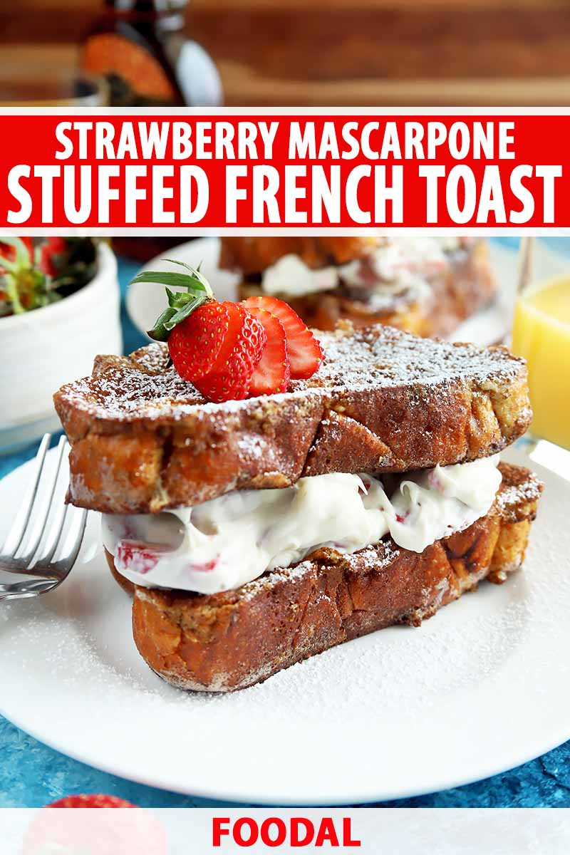 Vertical image of stuffed French toast on a white plate with a fork, with text on the top and bottom of the image.