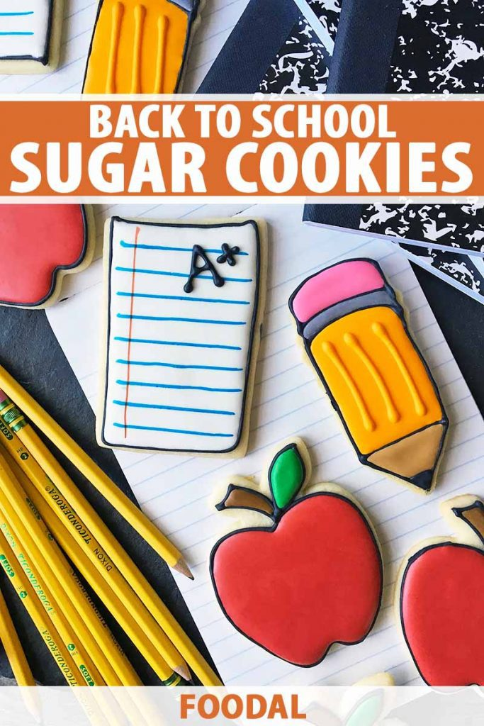 Vertical top down image of assorted school-themed cookies, with text on the top and bottom of the image.