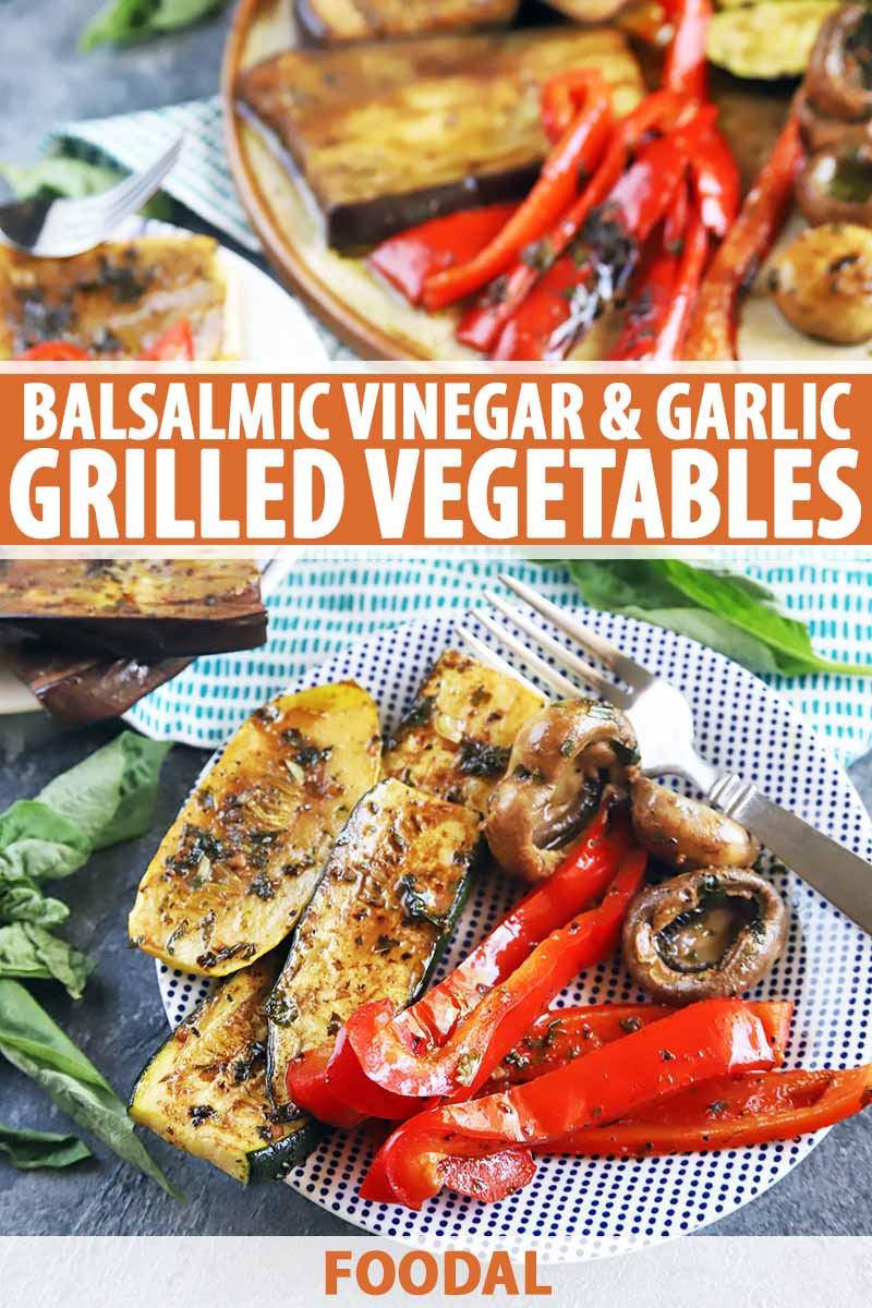 Vertical image of large platters of grilled veggies, with text on the top and bottom.