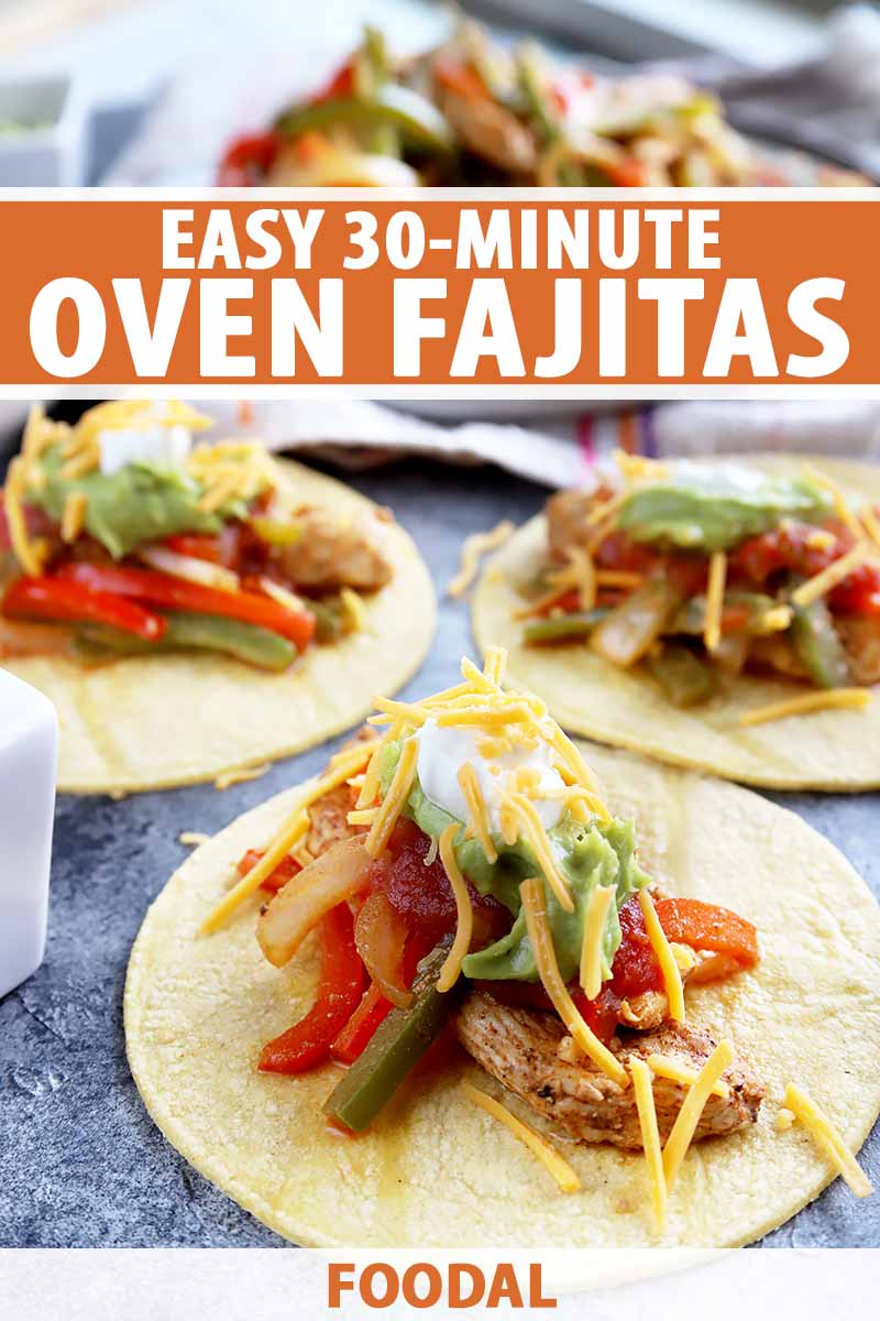 Vertical image of chicken and pepper fajitas, with text on the top and bottom of the image.