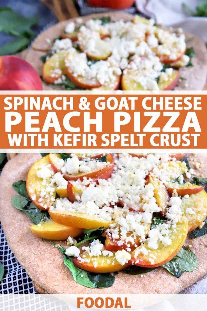 Vertical oblique overhead image of two peach, goat cheese, and spinach pizzas, with fresh fruit and greens on a black and white checkered cloth, printed with orange and white text at the midpoint and the bottom of the frame.